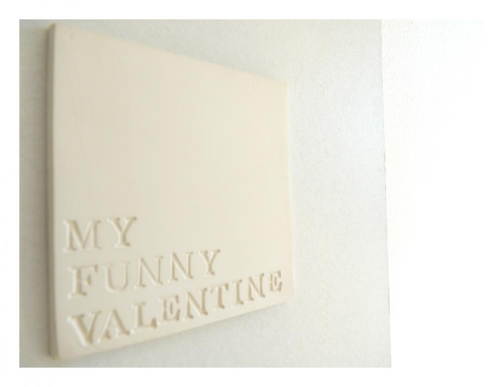 My funny Valentine porcelain wall art.