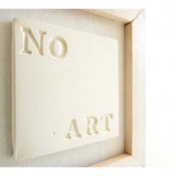 "Porcelain wall art ""NO ART"""